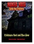 Board Game: The Haunted House: Save the Children!