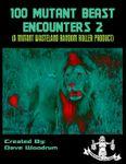 RPG Item: 100 Mutant Beast Encounters 2