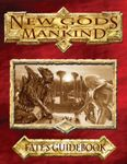 RPG Item: New Gods of Mankind: Fate's Guidebook