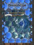 RPG Item:  DramaScape Fantasy Worlds Volume 02: Fantasy World Map Two