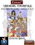 RPG Item: Extras!: Unusual Townfolk (Pathfinder)