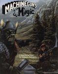 RPG Item: Machineguns & Magic