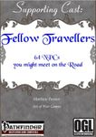 RPG Item: Supporting Cast: Fellow Travellers: 64 NPCs You Might Meet on the Road