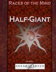 RPG Item: Races of the Mind: Half-Giant