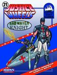RPG Item: Justice Wheels 21: Badwater Knight