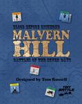 Board Game: Blood Before Richmond: Malvern Hill