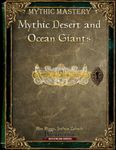 RPG Item: Mythic Desert and Ocean Giants