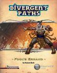 RPG Item: Divergent Paths: Fool's Errand