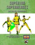 RPG Item: Superior Superheroes: The Golden Guardians