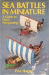 Board Game: Sea battles in miniature. A guide to Naval Wargaming.