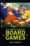 Board Game: The Oxford History of Board Games
