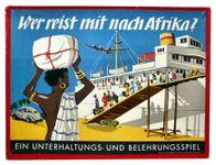 Board Game: Wer reist mit nach Afrika? Ein Unterhaltungs und Belehrungsspiel