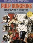RPG Item: Pulp Dungeons: Uninvited Guests
