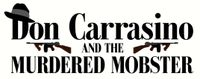 RPG: Don Carrasino and the Murdered Mobster