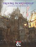 RPG Item: Visions of the Vault 1: Trouble in Waterdeep