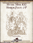 RPG Item: Mythic Minis 102: Horror Feats J-P