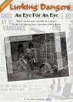 RPG Item: Lurking Dangers Issue #6: An Eye For An Eye