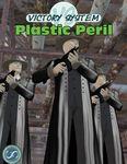 RPG Item: Plastic Peril