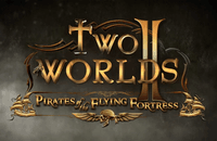 Video Game: Two Worlds II - Pirates of the Flying Fortress