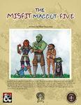 RPG Item: The Misfit Maggot Five