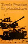 Board Game: Tank Battles in Miniature 5: A wargamers' guide to the Arab-Israeli Wars since 1948