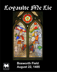 Board Game: Loyaulte Me Lie: Bosworth Field, 1485