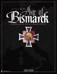 Board Game: Age of Bismarck: The Unifications of Italy and Germany 1859-1871