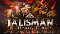 Video Game: Talisman: The Horus Heresy – Heroes & Villains Character Pack – Sevatar and Artellus Numeon