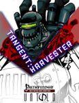 RPG Item: Tangent: Harvester