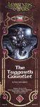 RPG Item: Series II Number 9: The Tuggarth Gauntlet