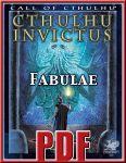 RPG Item: Cthulhu Invictus: Fabulae