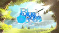 Video Game: Blue Rose