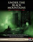 RPG Item: Under the Black Mountains