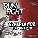 Board Game: Run, Fight, or Die!: 5/6 Player Expansion