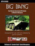 RPG Item: Big Bang Volume 08: Soviet Anti-Tank Guided Weapons