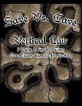 RPG Item: Save vs. Cave: Vertical Lair