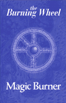 RPG Item: The Burning Wheel: Magic Burner