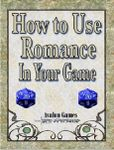 RPG Item: How to Use Romance In Your Game