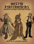 RPG Item: Master Performers: Sourcebook for Bards, Rogues and Assassins