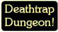 RPG Item: Deathtrap Dungeon!