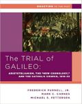 """RPG Item: The Trial of Galileo: Aristotelianism, the """"New Cosmology,"""" and the Catholic Church, 1616-1633"""