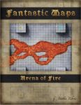 RPG Item: Fantastic Maps: Arena of Fire