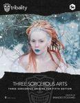 RPG Item: Three Sorcerous Arts