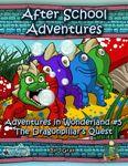 RPG Item: Adventures in Wonderland #5: The Dragonpillar's Quest (5E)