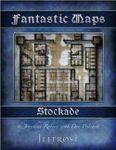 RPG Item: Fantastic Maps: Illfrost: Stockade