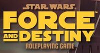 RPG: Star Wars: Force and Destiny