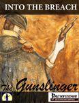 RPG Item: Into the Breach: The Gunslinger