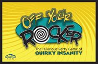 Board Game: Off Your Rocker