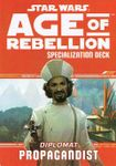 RPG Item: Age of Rebellion Specialization Deck: Diplomat Propagandist