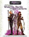 RPG Item: Player's Guide to Wizards, Bards and Sorcerers